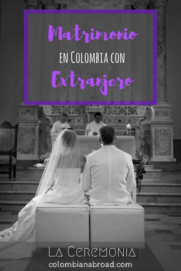 Matrimonio Catolico Con Extranjero En Colombia : Matrimonios en colombia la ceremonia a colombian abroad