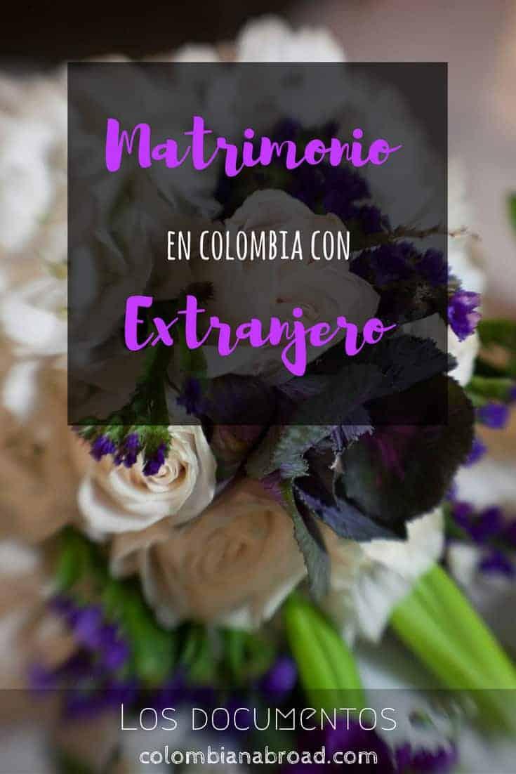 Documentos necesarios para casarse en Colombia con un extranjero
