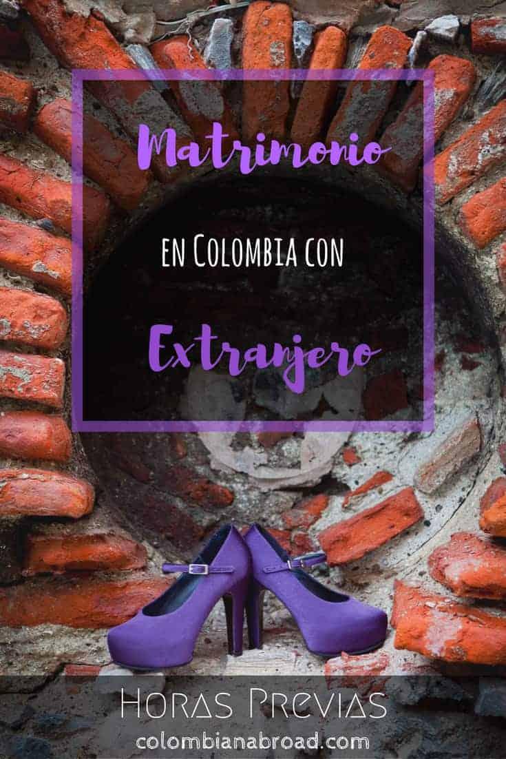 Matrimonio con extranjero en Colombia: horas previas