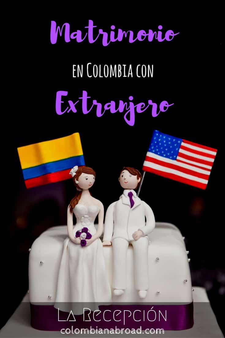 Recepción matrimonio en Colombia con extranjero
