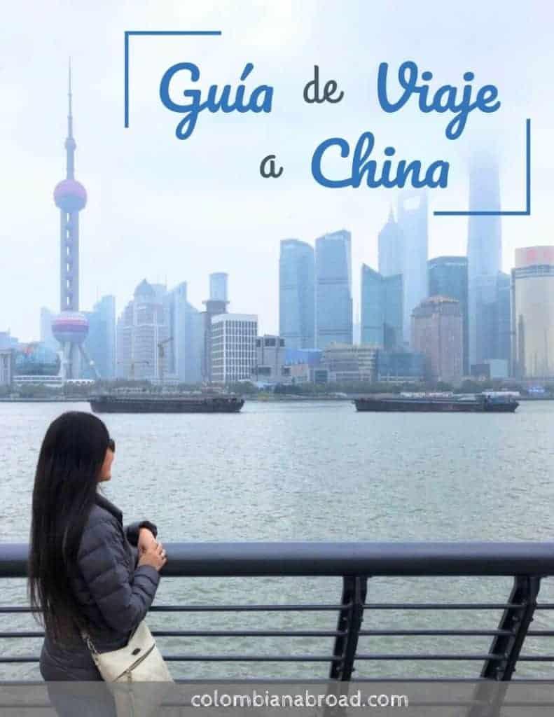 Guía de viaje a China para Colombianos