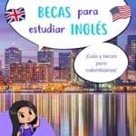 Cómo encontrar becas para estudiar inglés en el exterior
