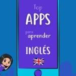Top apps para aprender inglés