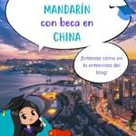 Cómo estudiar mandarín con beca en China