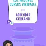 Los mejores cursos virtuales para aprender coreano