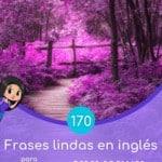 Frases lindas en inglés para compartir en redes sociales