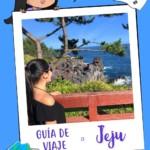 Guía de viaje a Jeju