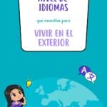 Nivel de idiomas que necesitas para vivir en el exterior