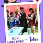 Show de Sailor Moon en Tokio