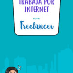 Trabaja por internet como freelancer